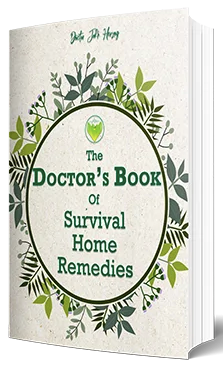 The Doctor's Book Of Survival Home Remedies Book